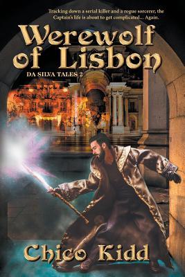 The Werewolf of Lisbon by Chico Kidd