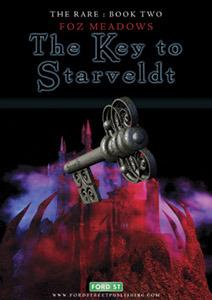 The Key to Starveldt by Foz Meadows