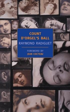 Count d'Orgel's Ball by Jean Cocteau, Raymond Radiguet