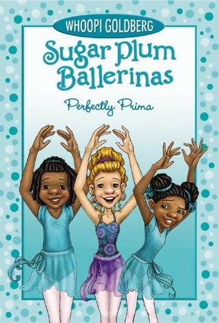 Perfectly Prima by Maryn Roos, Whoopi Goldberg, Deborah Underwood