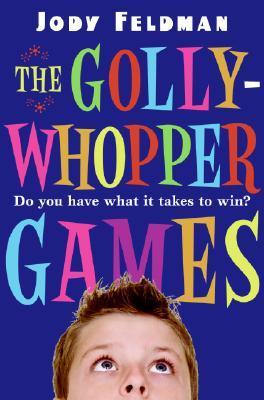 The Gollywhopper Games by Jody Feldman, Victoria Jamieson