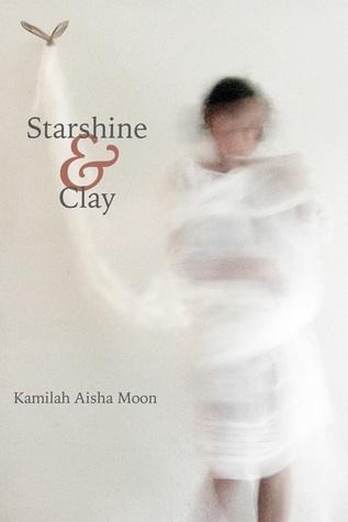 StarshineClay by Kamilah Aisha Moon
