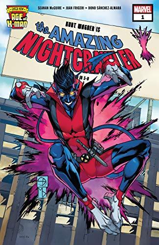 Age of X-Man: The Amazing Nightcrawler #1 by Seanan McGuire