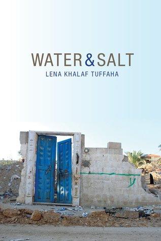Water & Salt by Lena Khalaf Tuffaha