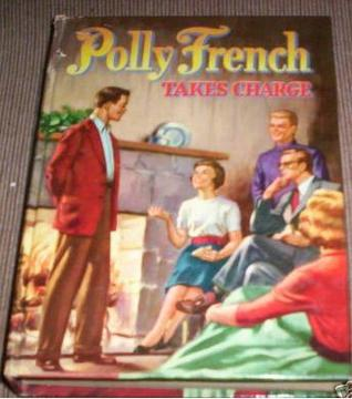 Polly French Takes Charge by Francine Lewis