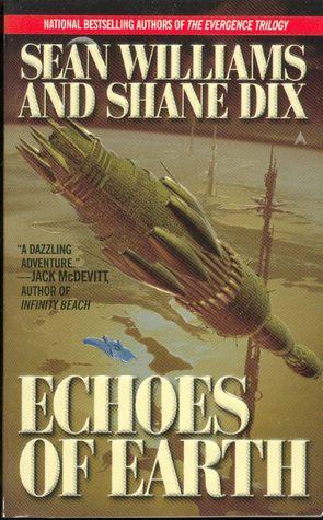 Echoes of Earth by Sean Williams, Shane Dix