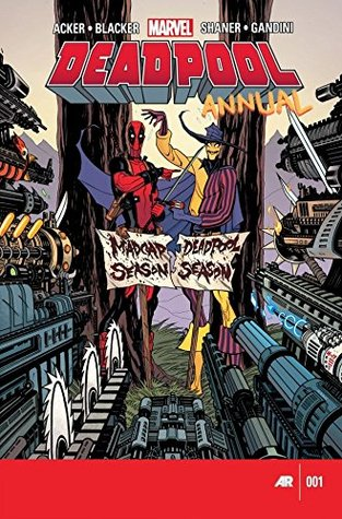 """Deadpool (2012) Annual #1 by Stanley """"Artgerm"""" Lau, Ben Blacker, Ben Acker, Tradd Moore"""