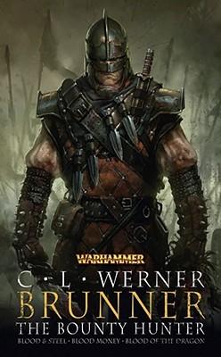 Brunner the Bounty Hunter by C.L. Werner