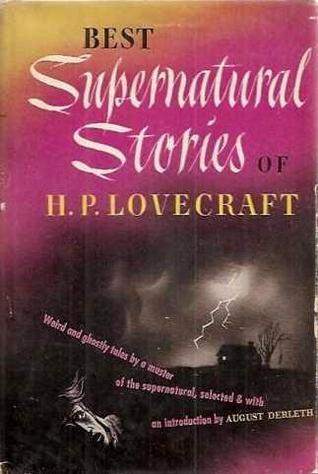 Best Supernatural Stories by August Derleth, H.P. Lovecraft