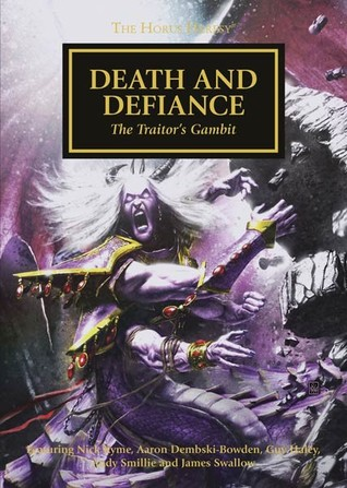 Death and Defiance by James Swallow, Andy Smillie, Nick Kyme, Guy Haley, Aaron Dembski-Bowden