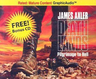Pilgrimage to Hell by James Axler