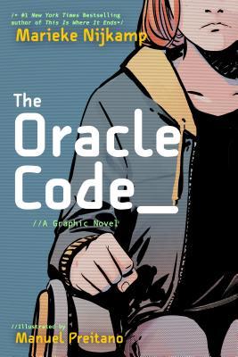 The Oracle Code by Manuel Preitano, Marieke Nijkamp