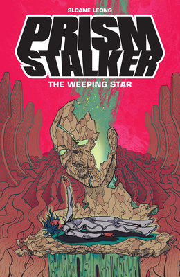 Prism Stalker: The Weeping Star by Sloane Leong