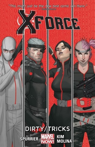 X-Force Volume 1: Dirty/Tricks by Rock-He Kim, Simon Spurrier