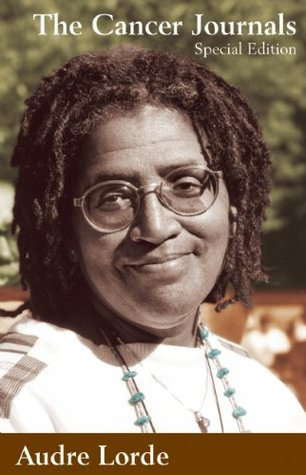 The Cancer Journals by Audre Lorde