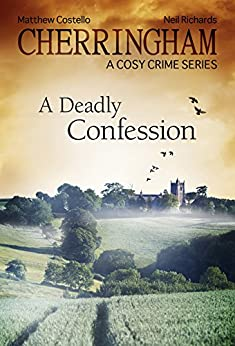 A Deadly Confession by Matthew Costello, Neil Richards