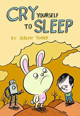 Cry Yourself to Sleep by Jeremy Tinder
