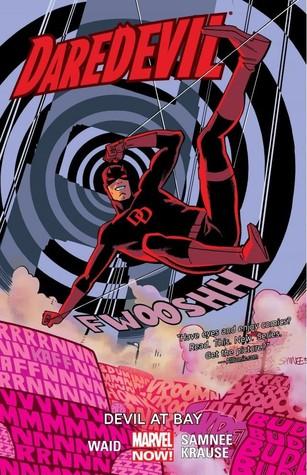 Daredevil, Volume 1: Devil at Bay by Mark Waid, Peter Krause, Javier Rodriguez, Chris Samnee, Marc Guggenheim