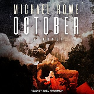 October: A Novel by Joel Froomkin, Michael Rowe