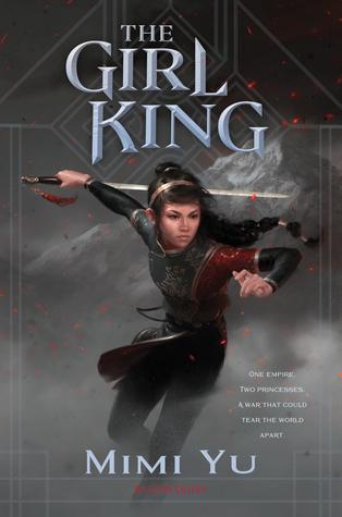 The Girl King by Mimi Yu