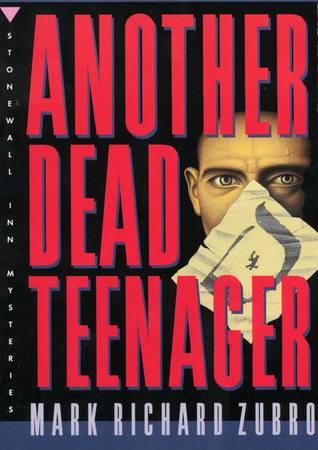 Another Dead Teenager by Mark Richard Zubro
