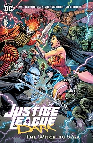 Justice League Dark, Vol. 3: The Witching War by Javi Fernandez, Fernando Blanco, Alvaro Martinez, James Tynion IV