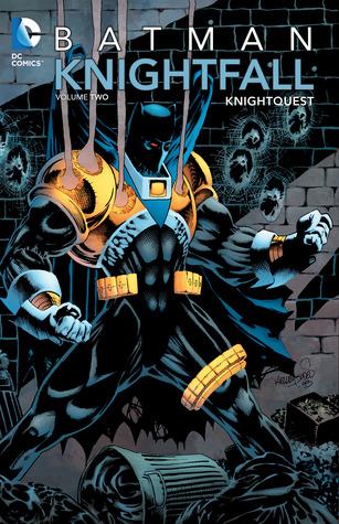 Batman: Knightfall, Vol. 2: Knightquest by Chuck Dixon, Doug Moench, Alan Grant, Jo Duffy