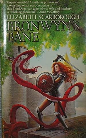 Bronwyn's Bane by Elizabeth Ann Scarborough