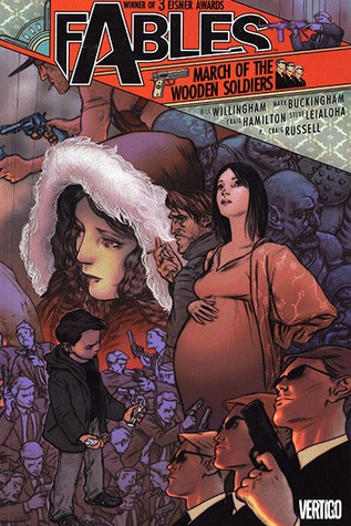 Fables, Vol. 4: March of the Wooden Soldiers by Craig Hamilton, Mark Buckingham, Steve Leialoha, Bill Willingham, P. Craig Russell