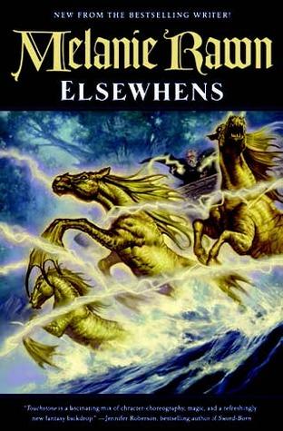 Elsewhens by Melanie Rawn