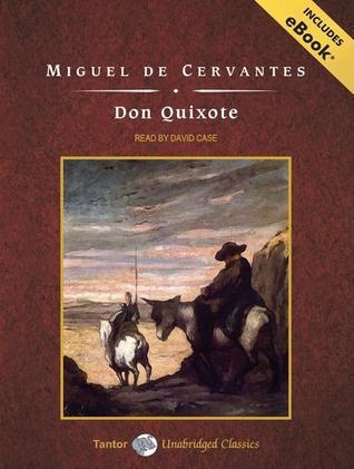 Don Quixote, with eBook by Miguel de Cervantes Saavedra, David Case