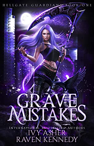 Grave Mistakes by Ivy Asher, Raven Kennedy