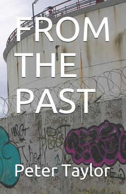 From the Past by Peter Taylor