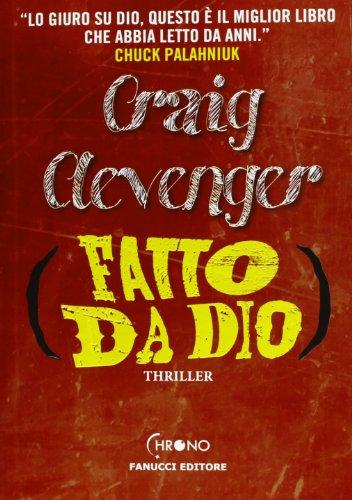 Fatto da Dio by Craig Clevenger