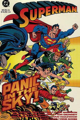 Superman: Panic in the Sky by Dennis Janke, Denis Rodier, Roger Stern, Brett Breeding, Jon Bogdanove, Dan Jurgens, Jerry Ordway, Doug Hazlewood, Bob McLeod, Louise Simonson, Tom Grummett