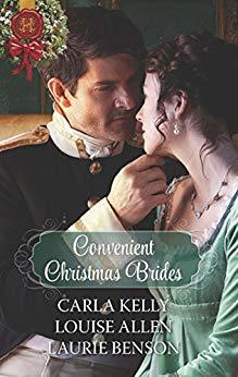 Convenient Christmas Brides: The Captain's Christmas Journey / The Viscount's Yuletide Betrothal / One Night Under the Mistletoe by Louise Allen, Laurie Benson, Carla Kelly