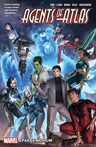 Agents of Atlas: Pandemonium by Greg Pak, Nico Leon, Carlo Pagulayan, Jeff Parker