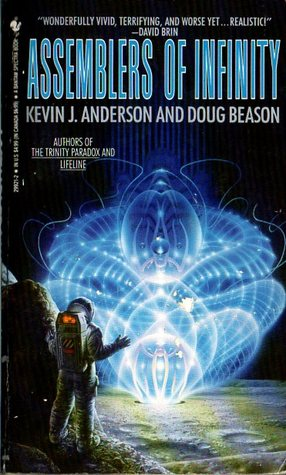 Assemblers of Infinity by Doug Beason, Kevin J. Anderson