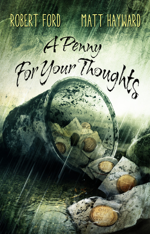 A Penny For Your Thoughts by Robert Ford, Matt Hayward