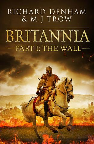 The Wall by Richard Denham, M.J. Trow