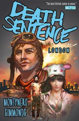 DEATH SENTENCE VOL. 2: LONDON by Martin Simmonds, Monty Nero