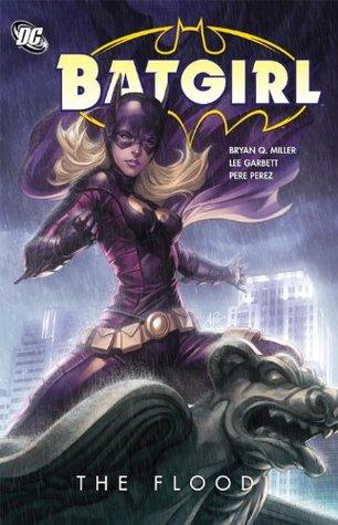 Batgirl, Volume 2: The Flood by Bryan Q. Miller, Pere Pérez, Trevor Scott, Lee Garbett