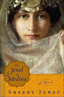 The Jewel of Medina by Sherry Jones