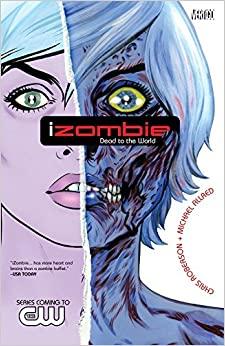 iZombie, Bd. 1: Tote leben länger by Chris Roberson