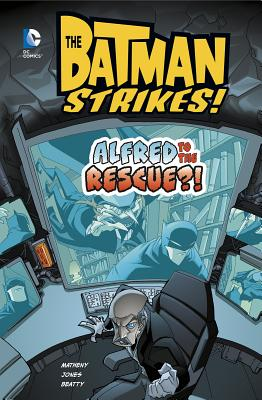 Alfred to the Rescue?! by Bill Matheny