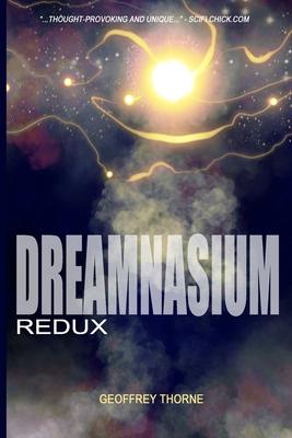 Dreamnasium: Redux by Geoffrey Thorne