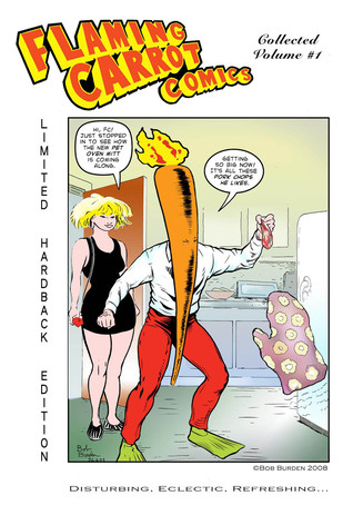 Flaming Carrot, Man Of Mystery Collected Limited Edition Hardcover #1 by Bob Burden