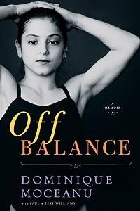 Off Balance by Paul Williams, Teri Williams, Dominique Moceanu