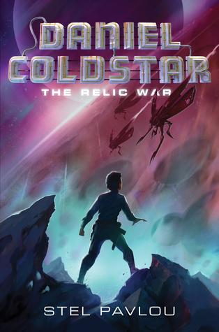 Daniel Coldstar #1: The Relic War by Stel Pavlou