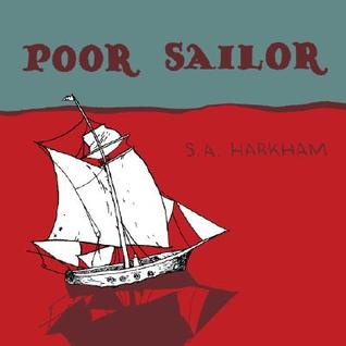 Poor Sailor by Sammy Harkham